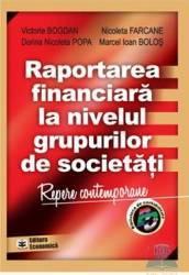 Raportarea financiara la nivelul grupurilor de societati - Victoria Bogdan Nicoleta Faracane