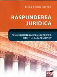 Raspunderea juridica - Elena Emilia Stefan title=Raspunderea juridica - Elena Emilia Stefan