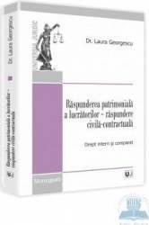 Raspunderea patrimoniala a lucratorilor - Raspundere civila-contractuala - Laura Georgescu Carti