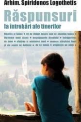 Raspunsuri la intrebari ale tinerilor ed.2012 - Spiridonos Logothetis