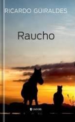 Raucho - Ricardo Guiraldes Carti