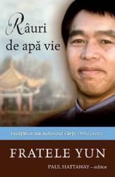 Rauri de apa vie - Fratele Yun Carti