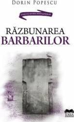 Razbunarea barbarilor - Dorin Popescu