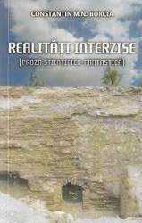 Realitati interzise - Constatin M.N. Borcia Carti