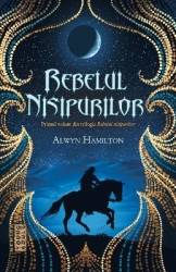 Rebelul nisipurilor vol.1 - Alwyn Hamilton