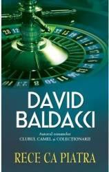 Rece ca piatra - David Baldacci - Cl