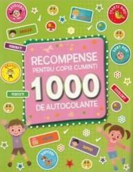 Recompense pentru copiii cuminti. 1000 de autocolante