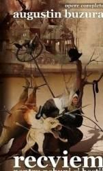 Recviem pentru nebuni si bestii - Augustin Buzura Carti