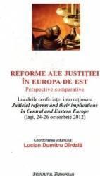 Reforme Ale Justitiei In Europa De Est - Lucian Dumitru Dirdala