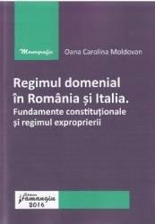 Regimul domenial in Romania si Italia - Oana Carolina Moldovan Carti
