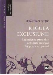 Regula exclusiunii - Sebastian Botic title=Regula exclusiunii - Sebastian Botic