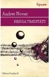 Regula timiditatii - Andrei Novac Carti