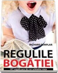 Regulile Bogatiei - Richard Templar