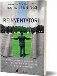 Reinventatorii - Jason Jennings