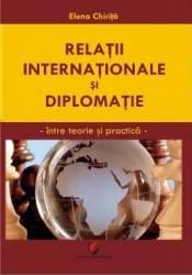 Relatii internationale si diplomatie - Elena Chirita