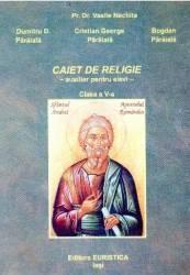 Religie clasa a 5-a caiet auxiliar - Vasile Nechita Dumitru D. Paraiala