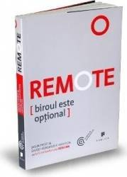 Remote. Biroul este optional - Jason Fried David Heinemeier Hansson