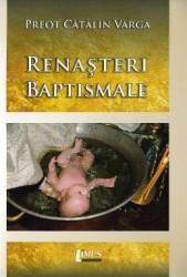 Renasteri baptismale - Catalin Varga