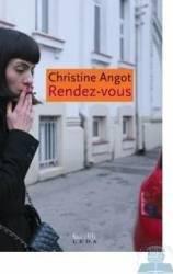 Rendez-vous - Christine Angot Carti