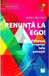 Renunta la ego - James McCrae