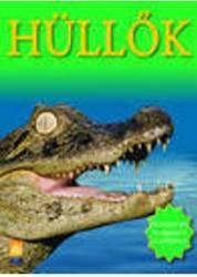 Reptile. Hullok