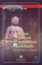 Reteaua neuronala pentru levitatie a lui Buddha