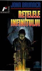 Retelele Infinitului - John Brunner