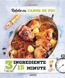 Retete cu carne de pui 3 ingrediente in 15 minute