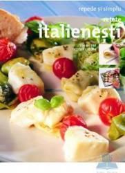 Retete italienesti - Repede si simplu Carti
