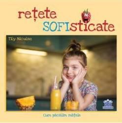 Retete Sofisticate - Tily Niculae