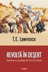 Revolta In Desert - T.E. Lawrence