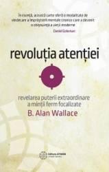 Revolutia atentiei - B. Alan Wallace Carti