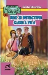 Rex si detectivii clasei a VII-a - Nicolae Gheorghiu