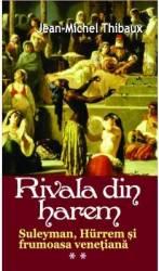 Rivala Din Harem 2 - Jean-Michel Thibaux Carti