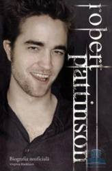 Robert Pattinson. Biografia neoficiala - Virginia Blackburn