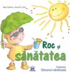 Roc si sanatatea - Aleix Cabrera Rosa M. Curto
