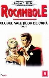 Rocambole Clubul valetilor de cupa vol.4 - Ponson du Terrail