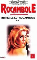 Rocambole Intrigile lui Rocambole vol.1 - Ponson du Terrail