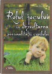 Rolul jocului in dezvoltarea personalitatii copilului - Mariana-Nina Simion