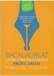 Romana - Bacalaureat Limba si literatura romana Profil uman - Florin Ionita Marilena Lascar Liliana Paicu MIhail Stan