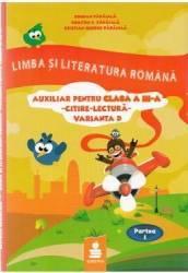 Romana - Clasa a 3-a - Auxiliar. Citire-Lectura. Varianta D - B. Paraiala D. Paraiala