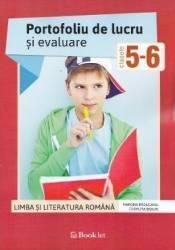 Romana - Clasele 5-6 - Portofoliu de lucru si evaluare - Ramona Raducanu Codruta Braun
