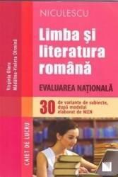 Romana caiet de lucru. Evaluare Nationala 30 de variante de subiecte - Virginia Olaru