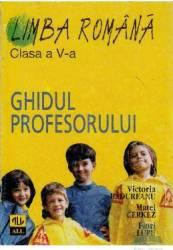 Romana clasa 5 Ghidul Profesorului - Victoria Padureanu Matei Cerkez Flori Lupu