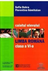 Romana clasa 6 caiet ed.2012 - Sofia Dobra Florentina Samihaian