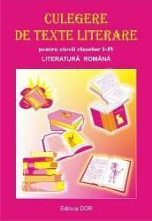 Romana Clasele 1-4 Culegere de texte literare - Angelica Calugarita