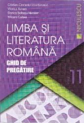 Romana cls 11 Ghid de pregatire ed.2016 - Cristian Ciocaniu Viorica Avram