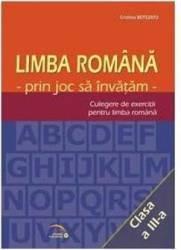 Romana cls 3 - Prin joc sa invatam - Culegere de exercitii pentru limba romana - Cristina Botezatu