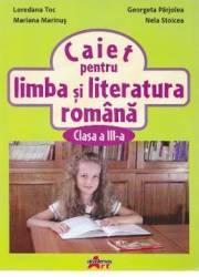 Romana cls 3 caiet - Loredana Toc Georgeta Parjolea