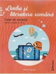 Romana cls 6 Caiet de vacanta ed.2016 - Alina Curcan